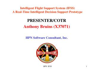 Intelligent Flight Support System (IFSS) A Real-Time Intelligent Decision Support Prototype