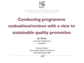 Conducting programme evaluations/reviews with a view to sustainable quality promotion