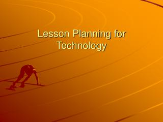Lesson Planning for Technology