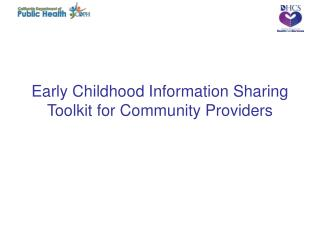 Early Childhood Information Sharing Toolkit for Community Providers