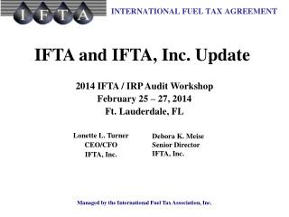 IFTA and IFTA, Inc. Update