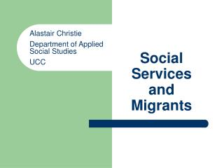 Social Services and Migrants