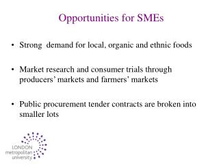 Opportunities for SMEs