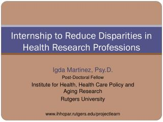 Internship to Reduce Disparities in Health Research Professions