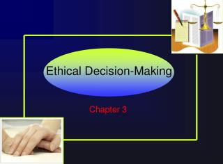 Ethical Decision-Making