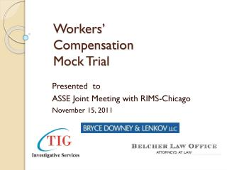 Workers' Compensation Mock Trial