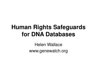 Human Rights Safeguards for DNA Databases