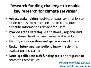 Research funding challenge to enable  key research for climate services?