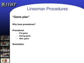 Linesman Procedures