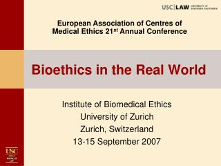 Bioethics in the Real World