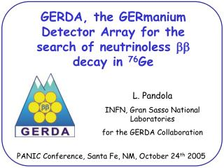 GERDA, the GERmanium Detector Array for the search of neutrinoless  bb  decay in  76 Ge
