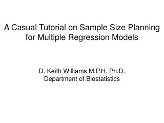 A Casual Tutorial on Sample Size Planning  for Multiple Regression Models