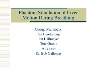 Phantom Simulation of Liver Motion During Breathing