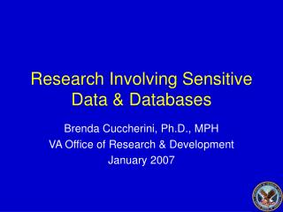 Research Involving Sensitive Data & Databases