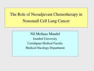 The Role of Neoadjuvant Chemotherapy in  Nonsmall Cell Lung Cancer