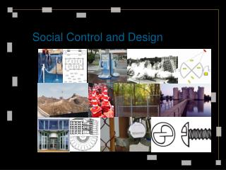 Social Control and Design