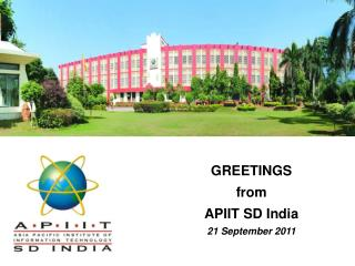 GREETINGS  from  APIIT SD India  21 September 2011