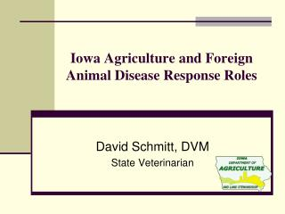 Iowa Agriculture and Foreign Animal Disease Response Roles