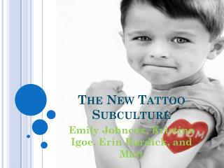 The New Tattoo Subculture