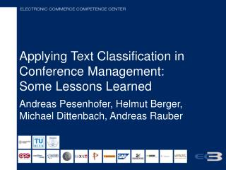 Applying Text Classification in Conference Management:  Some Lessons Learned