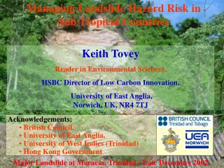 Managing Landslide Hazard Risk in Sub Tropical Countries
