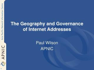 The Geography and Governance of Internet Addresses