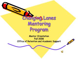 Changing Lanes Mentoring Program