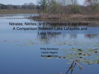 Nitrates, Nitrites, and Phosphates in our Water:  A Comparison Between Lake Lafayette and Lake Munson
