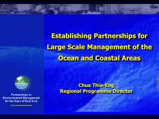 Establishing Partnerships for Large Scale Management of the Ocean and Coastal Areas