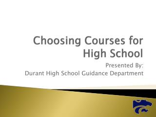 Choosing Courses for High School