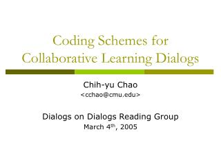 Coding Schemes for Collaborative Learning Dialogs