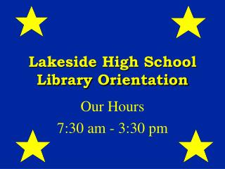 Lakeside High School Library Orientation