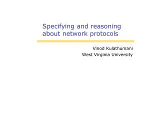 Specifying and reasoning about network protocols