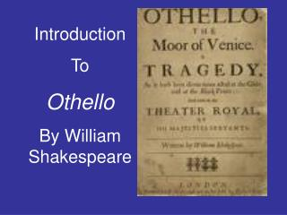 Introduction To Othello By William Shakespeare