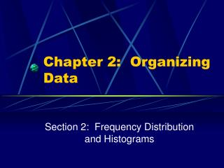 Chapter 2:  Organizing Data