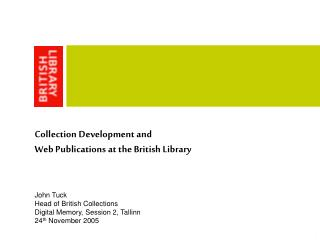 Collection Development and  Web Publications at the British Library