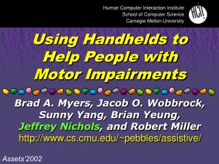 Using Handhelds to Help People with Motor Impairments