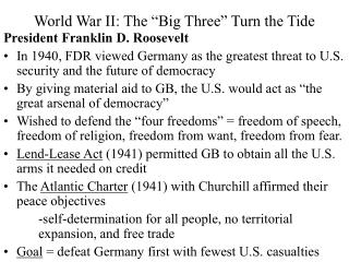 "World War II: The ""Big Three"" Turn the Tide"