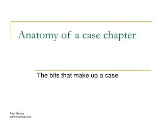 Anatomy of a case chapter