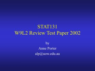 STAT131 W9L2 Review Test Paper 2002