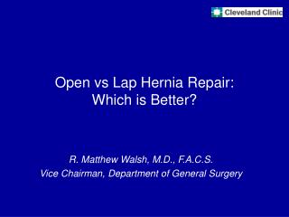 Open vs Lap Hernia Repair: Which is Better?
