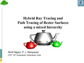 Hybrid Ray Tracing and  Path Tracing of Bezier Surfaces  using a mixed hierarchy
