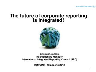 The future of corporate reporting  is Integrated!