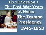 Ch 19 Section 1 The Post-War Years  at Home