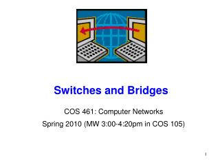 Switches and Bridges