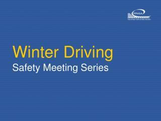 Winter Driving Safety Meeting Series