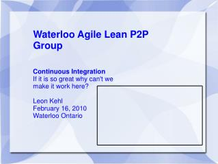 Waterloo Agile Lean P2P Group