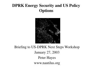 DPRK Energy Security and US Policy Options