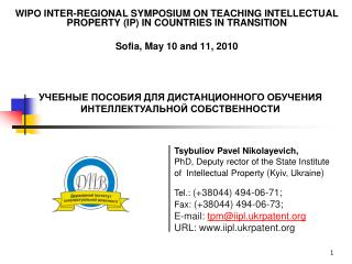 WIPO  INTER-REGIONAL SYMPOSIUM ON TEACHING INTELLECTUAL PROPERTY (IP) IN COUNTRIES IN TRANSITION