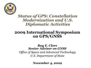 Status of GPS: Constellation Modernization and U.S. Diplomatic Activities
